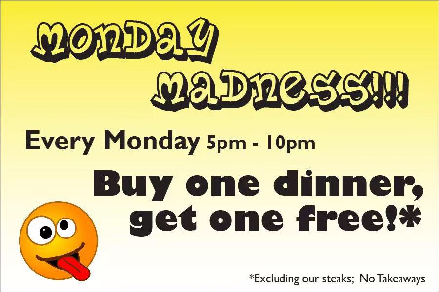 【G&D】Monday Madness Buy one dinner get one free!