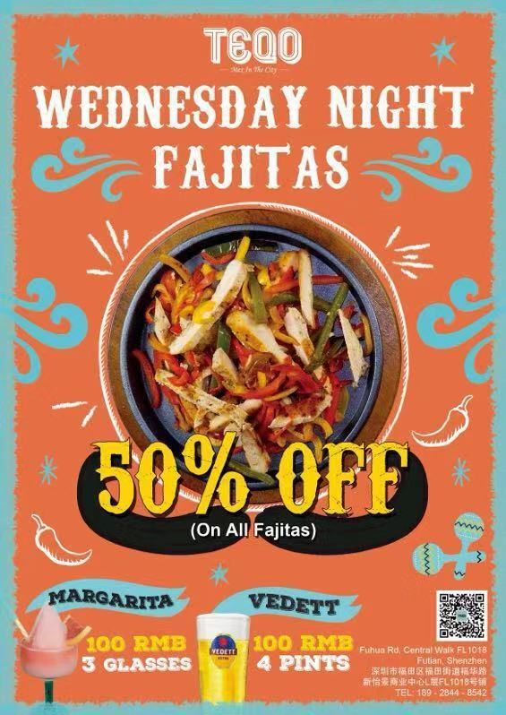 【TEQO】50% OFF FAJITAS Wednesday Night