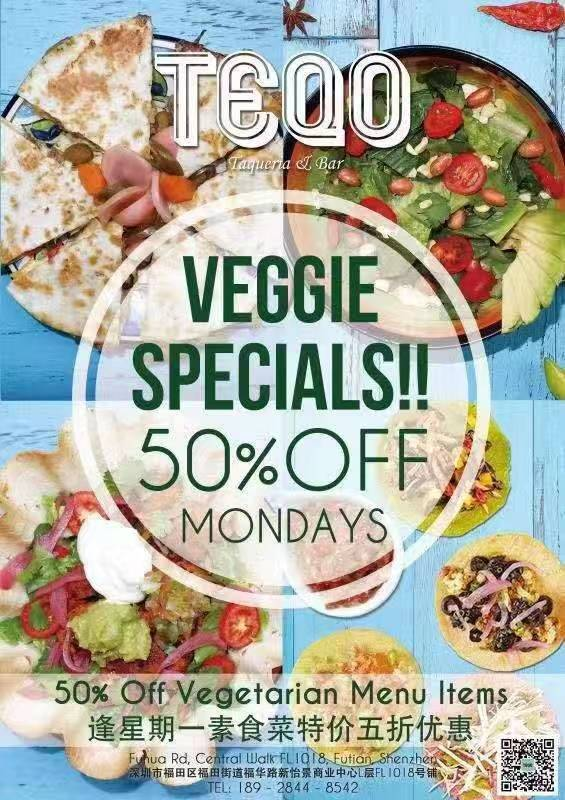 【TEQO】50% OFF VEGGIE SPECIALS!! MONDAYS